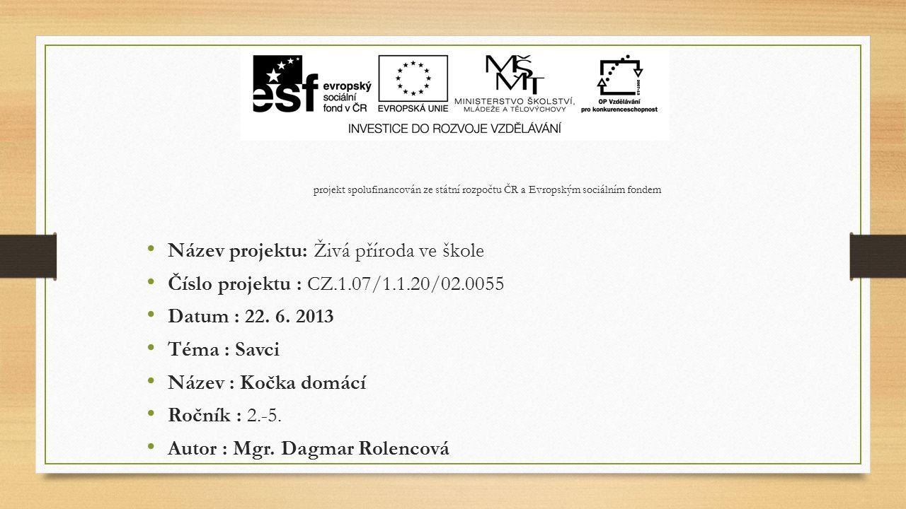 Anotace Materiál e určen jako doplněk učiva ČaJS 2. a 3. ročníku – Domácí mazlíčci.