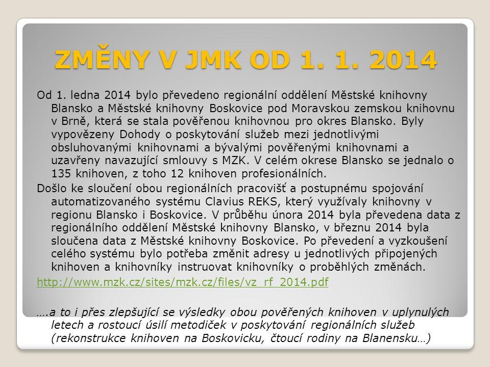 ZMĚNY V JMK OD 1. 1. 2014 Od 1.