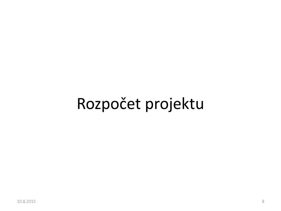 Rozpočet projektu 10.8.20158