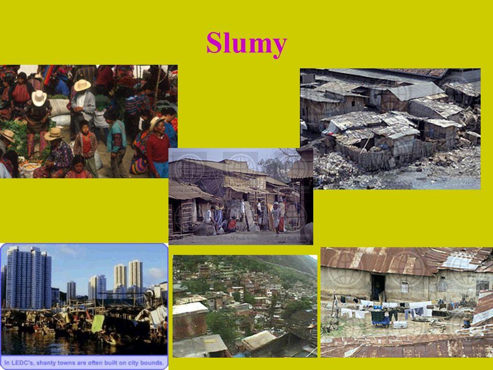 Slumy Cíl: do roku 2020 dosáhnout významné zlepšení života přinejmenším 100 miliónu obyvatel slumů.