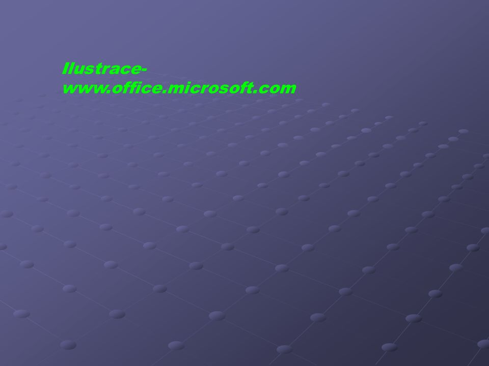 Ilustrace- www.office.microsoft.com