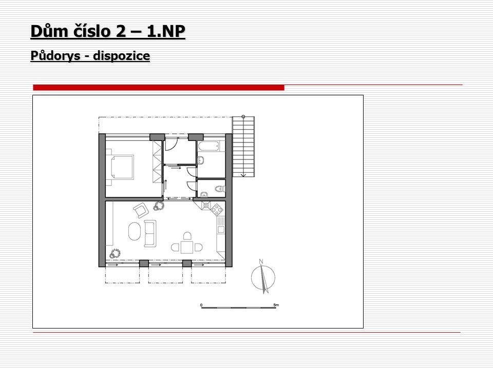 Dům číslo 2 – 1.NP Půdorys - dispozice