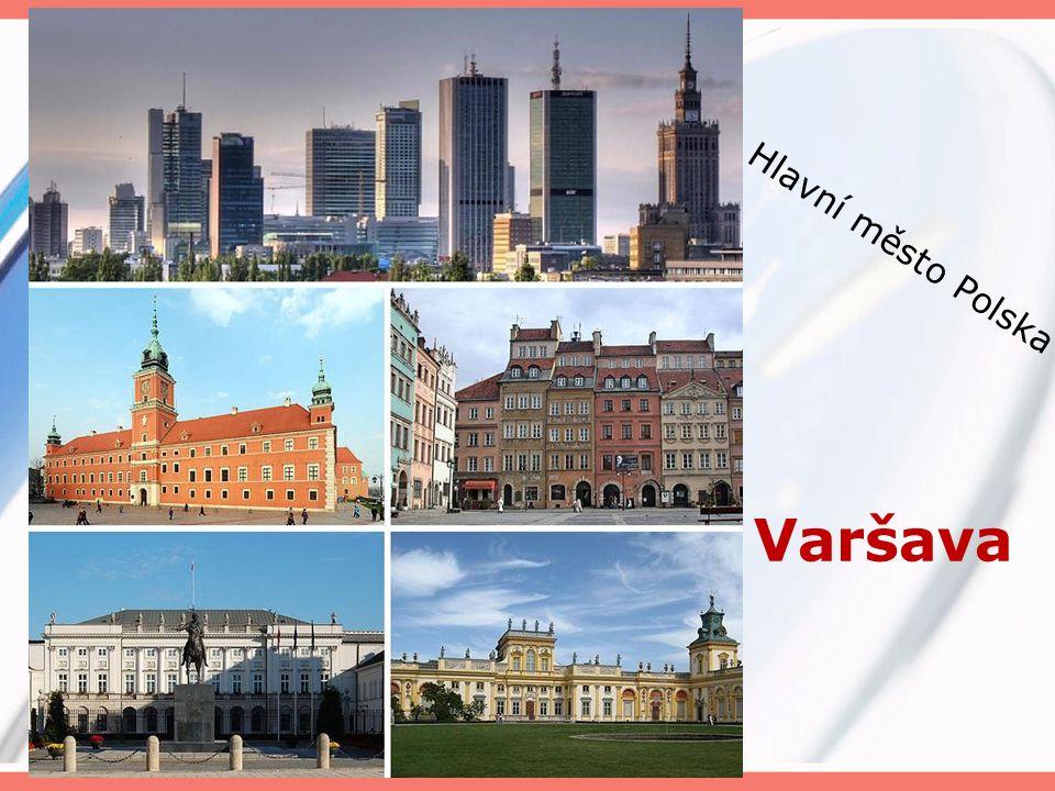 Varšava Hlavní město Polska