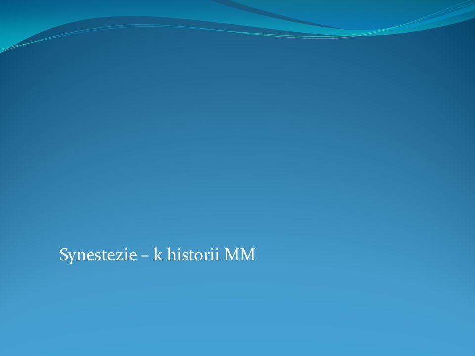 Synaisthesis – spojené vnímání (termín z obl.