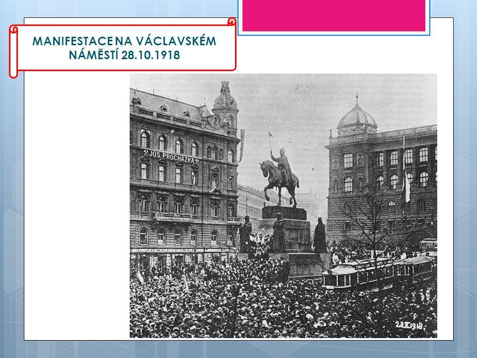 MANIFESTACE NA VÁCLAVSKÉM NÁMĚSTÍ 28.10.1918