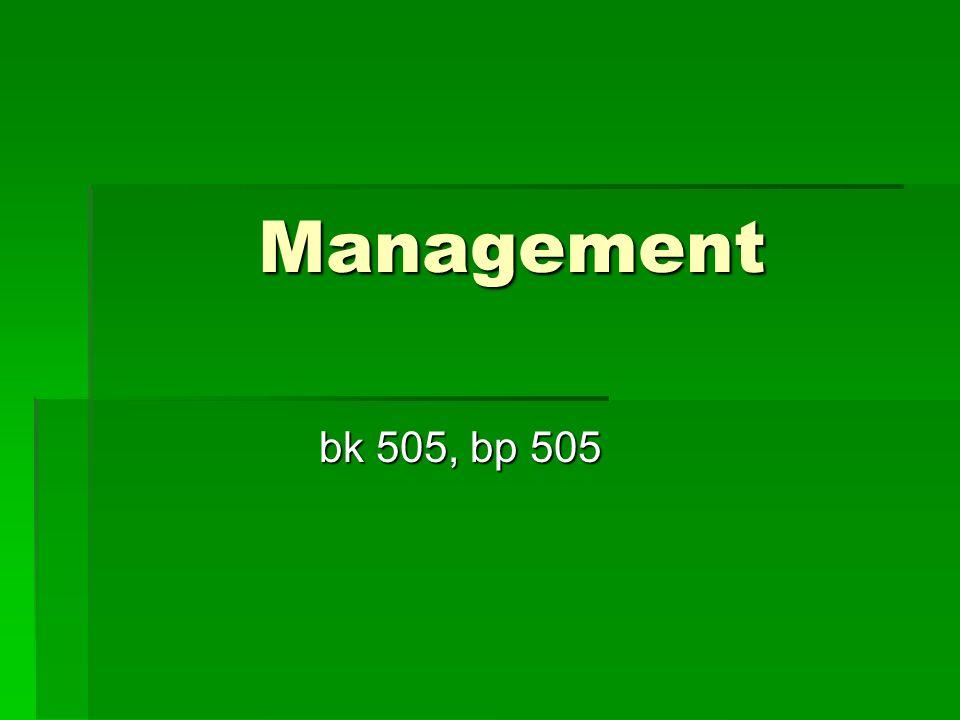 Management bk 505, bp 505