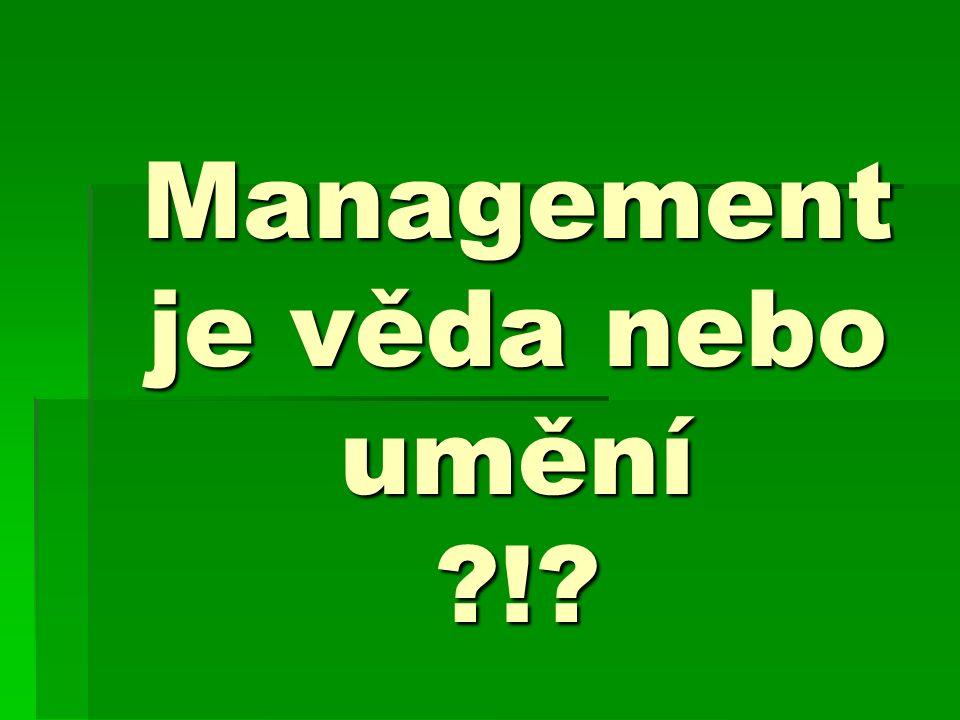 Management je věda nebo umění ?!?