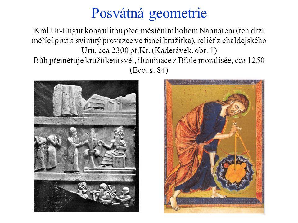 Posvátná geometrie Král Ur-Engur koná úlitbu před měsíčním bohem Nannarem (ten drží měřící prut a svinutý provazec ve funci kružítka), reliéf z chalde