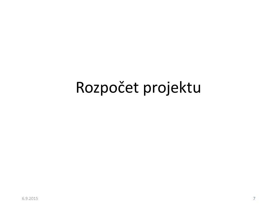 7 Rozpočet projektu
