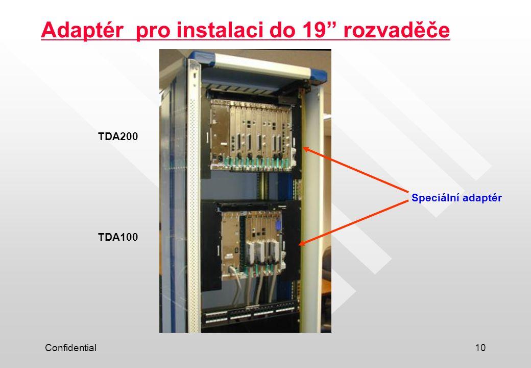 "Confidential10 Adaptér pro instalaci do 19"" rozvaděče Speciální adaptér TDA200 TDA100"