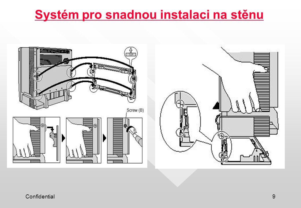 Confidential9 Systém pro snadnou instalaci na stěnu