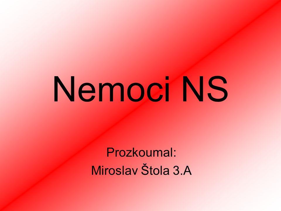 Nemoci NS Prozkoumal: Miroslav Štola 3.A