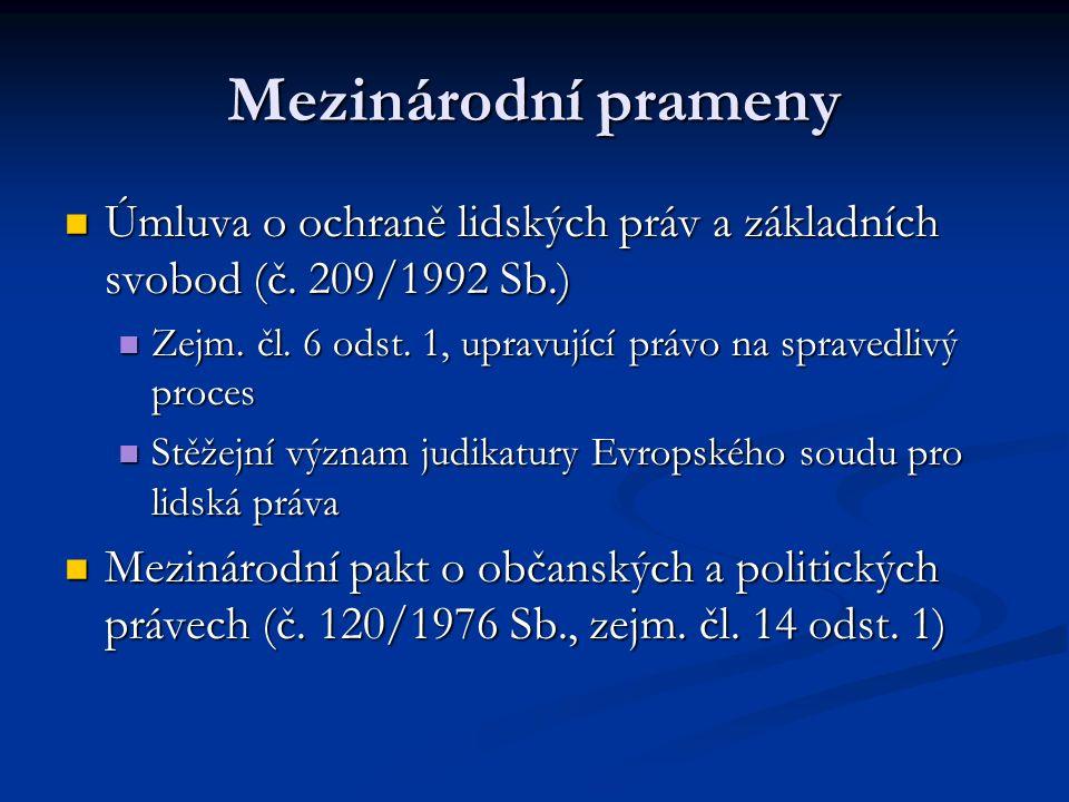Mezinárodní prameny Úmluva o ochraně lidských práv a základních svobod (č.