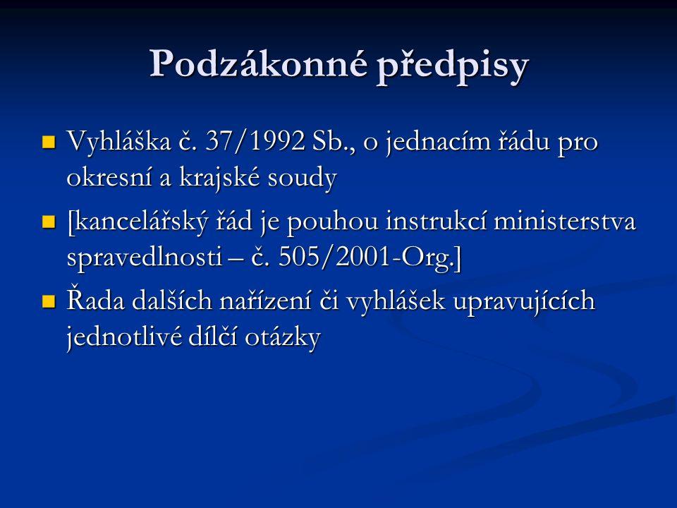 Podzákonné předpisy Vyhláška č.