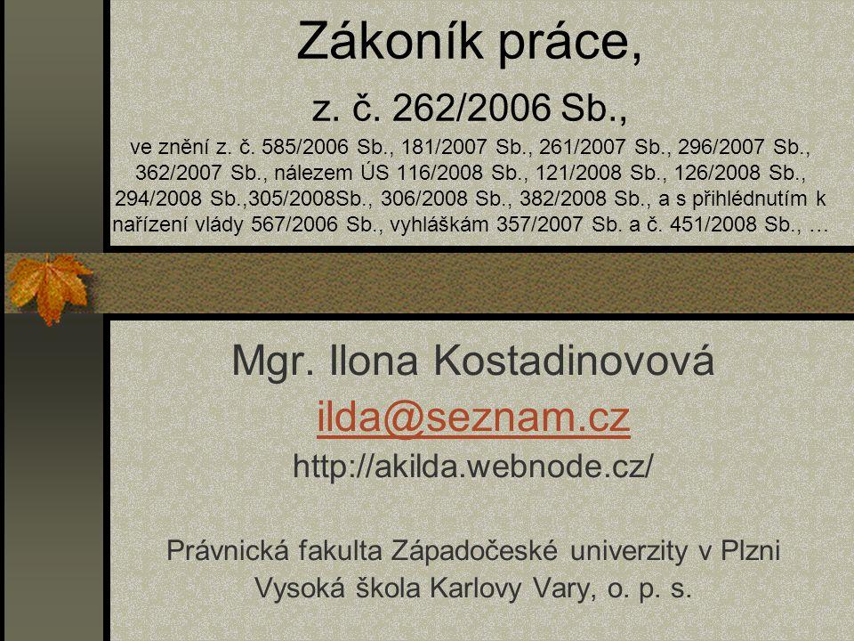Pracovní doba a doba odpočinku 14.10. 2009 Vysoká škola Karlovy Vary, o.