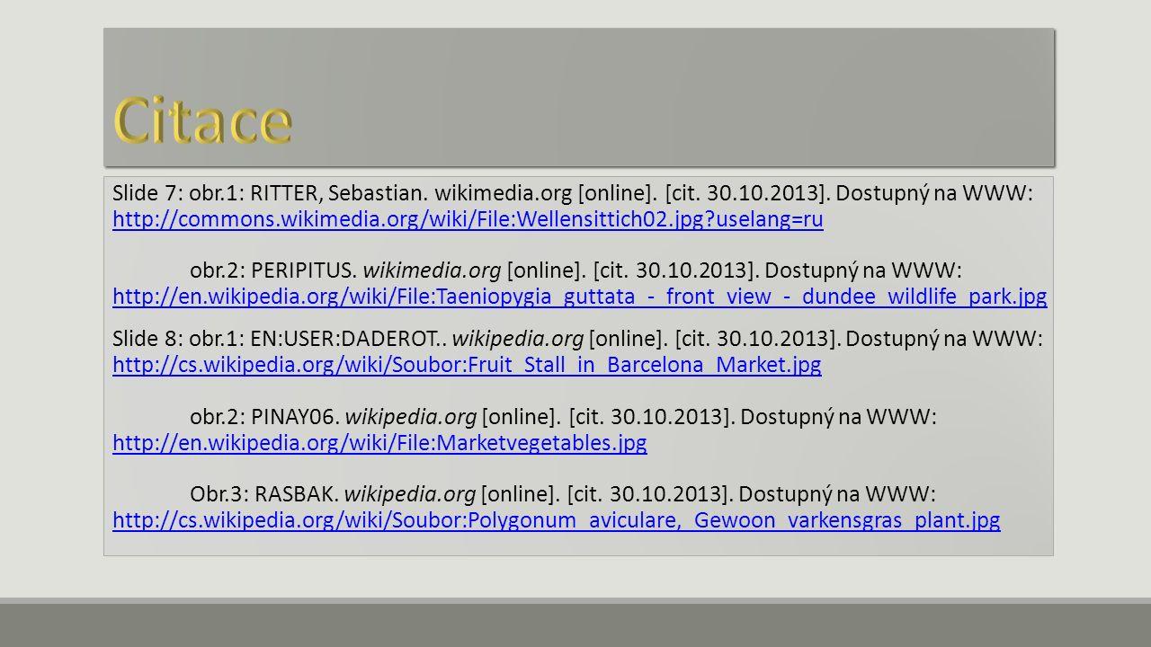 Slide 7: obr.1: RITTER, Sebastian. wikimedia.org [online]. [cit. 30.10.2013]. Dostupný na WWW: http://commons.wikimedia.org/wiki/File:Wellensittich02.