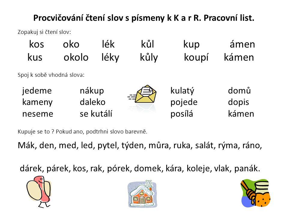 Procvičování čtení slov s písmeny k K a r R. Pracovní list.