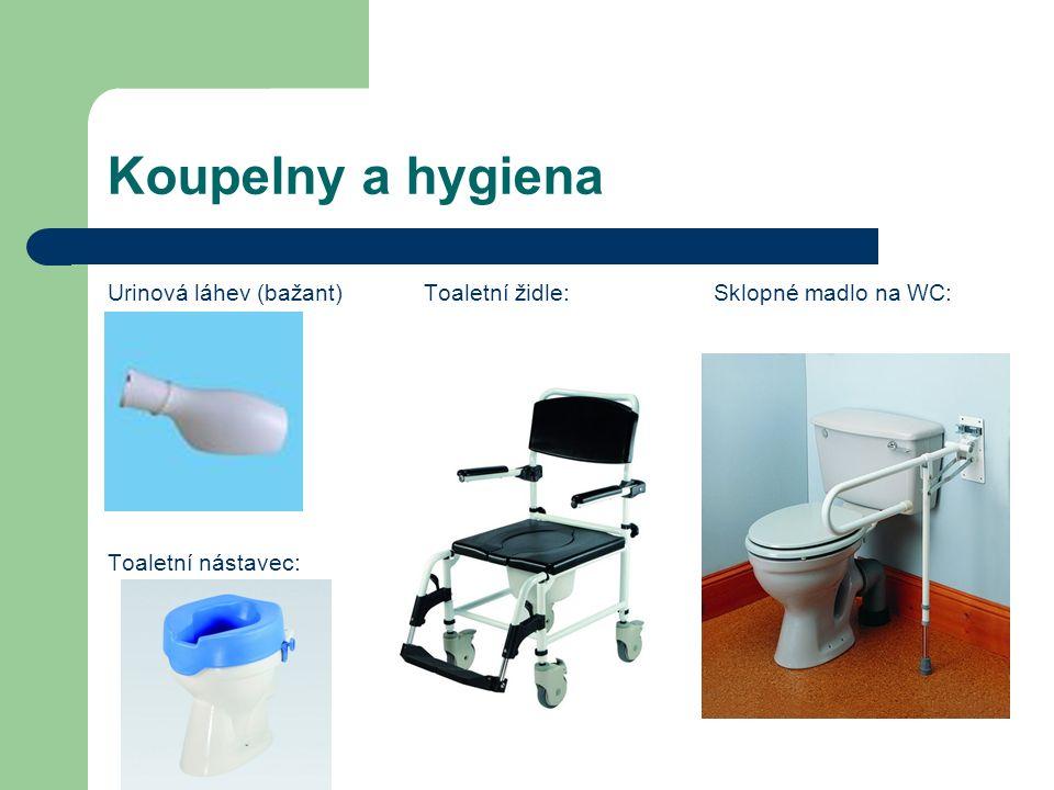 Koupelny a hygiena Urinová láhev (bažant)Toaletní židle: Sklopné madlo na WC: Toaletní nástavec: