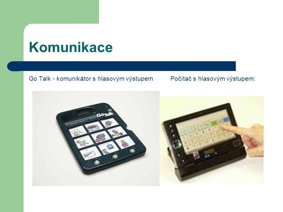 Komunikace Go Talk - komunikátor s hlasovým výstupemPočítač s hlasovým výstupem:
