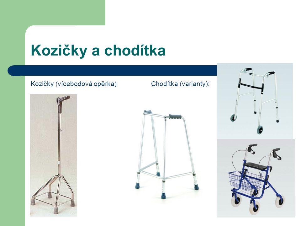 Kozičky a chodítka Kozičky (vícebodová opěrka)Chodítka (varianty):