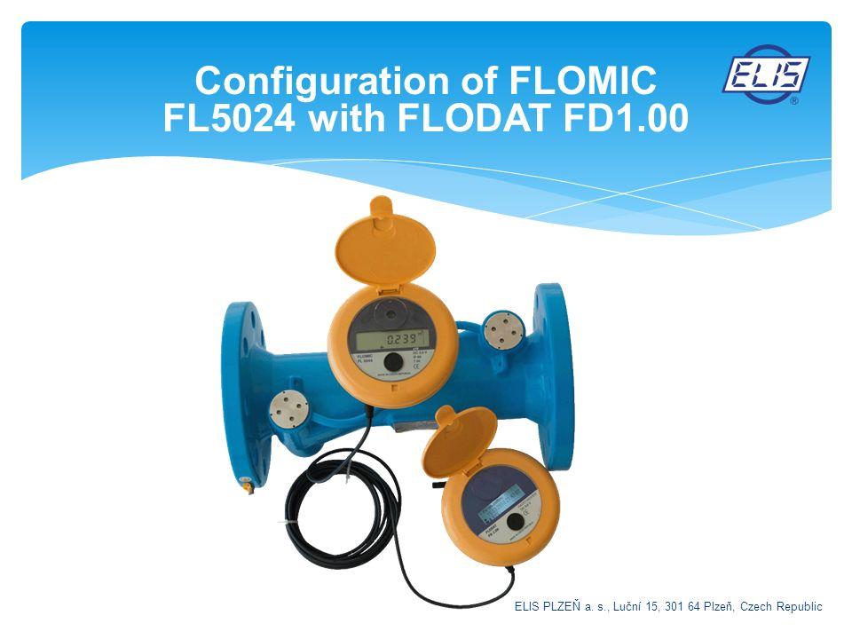 Configuration of FLOMIC FL5024 with FLODAT FD1.00 ELIS PLZEŇ a. s., Luční 15, 301 64 Plzeň, Czech Republic