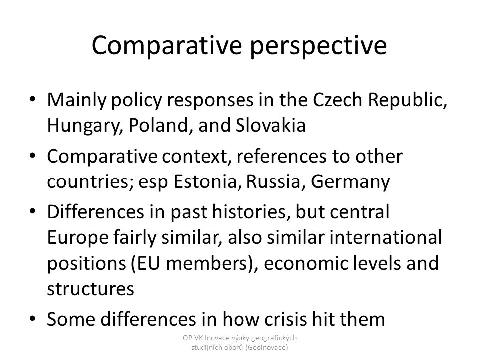 Policy responses Enormous range of policies and pointing in different directions eg, increase state spending (infrastructure, education, benefits, stadiums, subsidise jobs) Cut state spending, cut taxes Support particular firms (ru) or sectors (de, sk) Maintain jobs, make it easier to lose jobs...