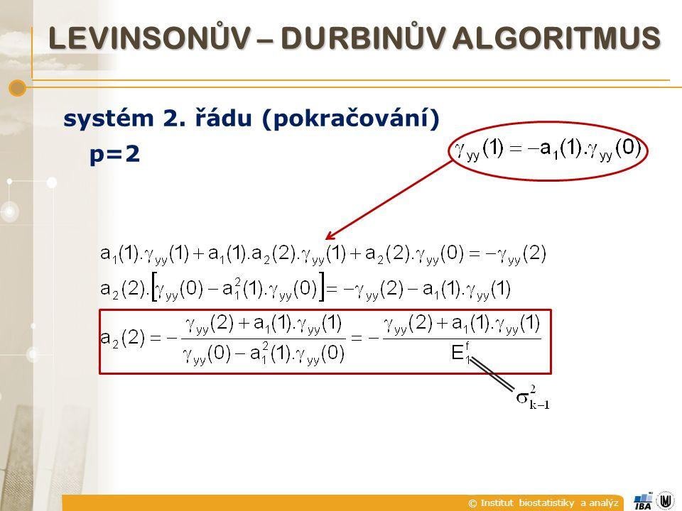 © Institut biostatistiky a analýz systém 2.