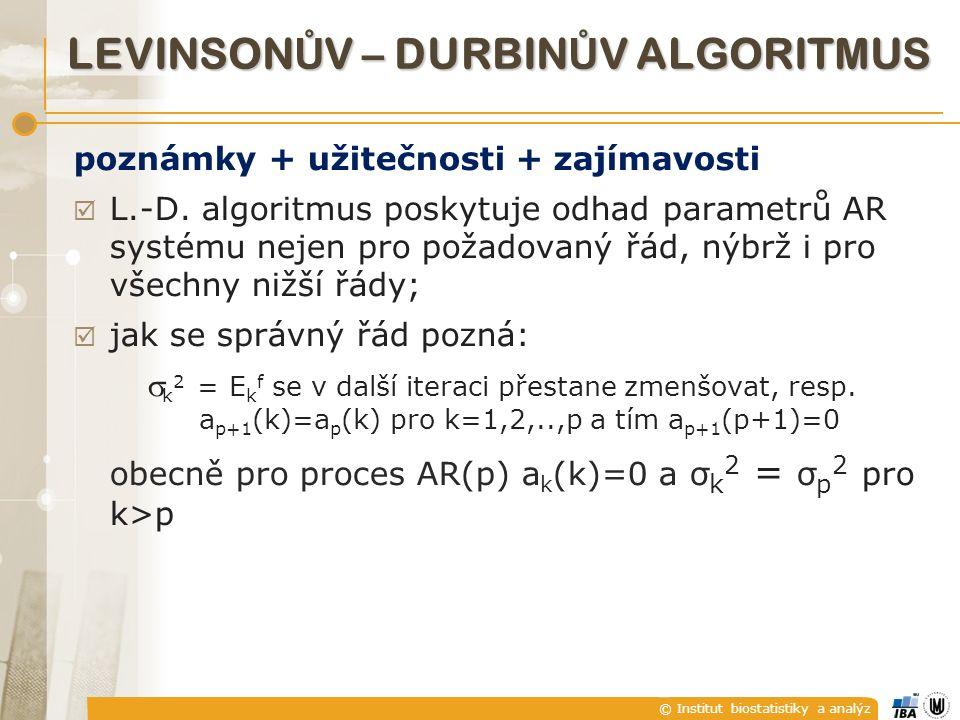 © Institut biostatistiky a analýz poznámky + užitečnosti + zajímavosti  L.-D.