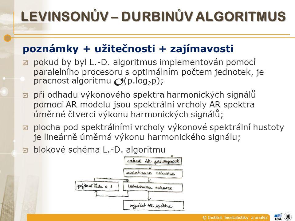 © Institut biostatistiky a analýz poznámky + užitečnosti + zajímavosti  pokud by byl L.-D.