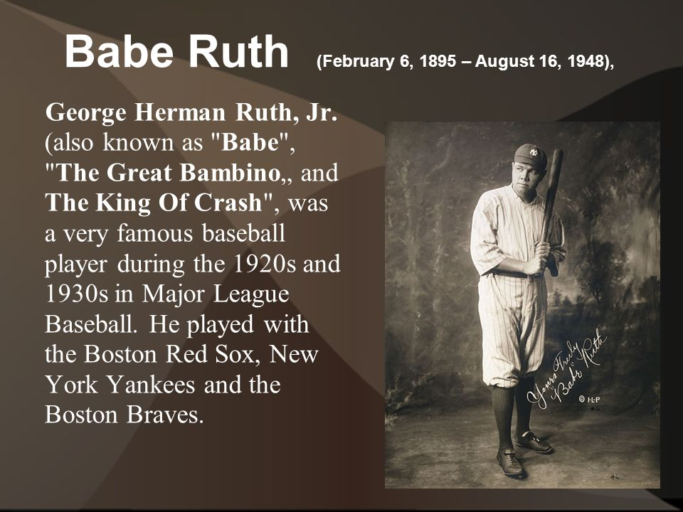 George Herman Ruth, Jr.