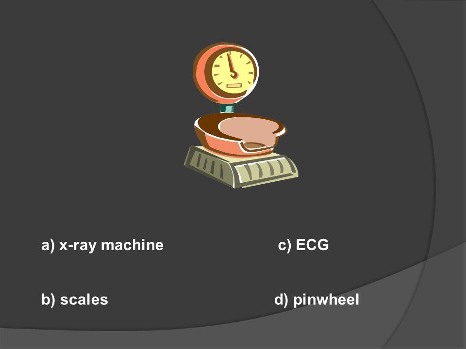 a) scalpel b) bone plate c) microscope d) x-ray machine