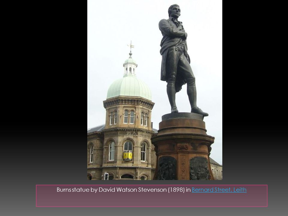 Burns statue by David Watson Stevenson (1898) in Bernard Street, LeithBernard Street, Leith