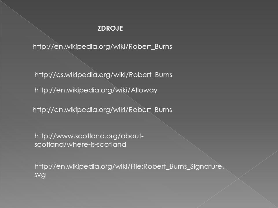 http://en.wikipedia.org/wiki/Robert_Burns http://cs.wikipedia.org/wiki/Robert_Burns http://en.wikipedia.org/wiki/Robert_Burns http://en.wikipedia.org/