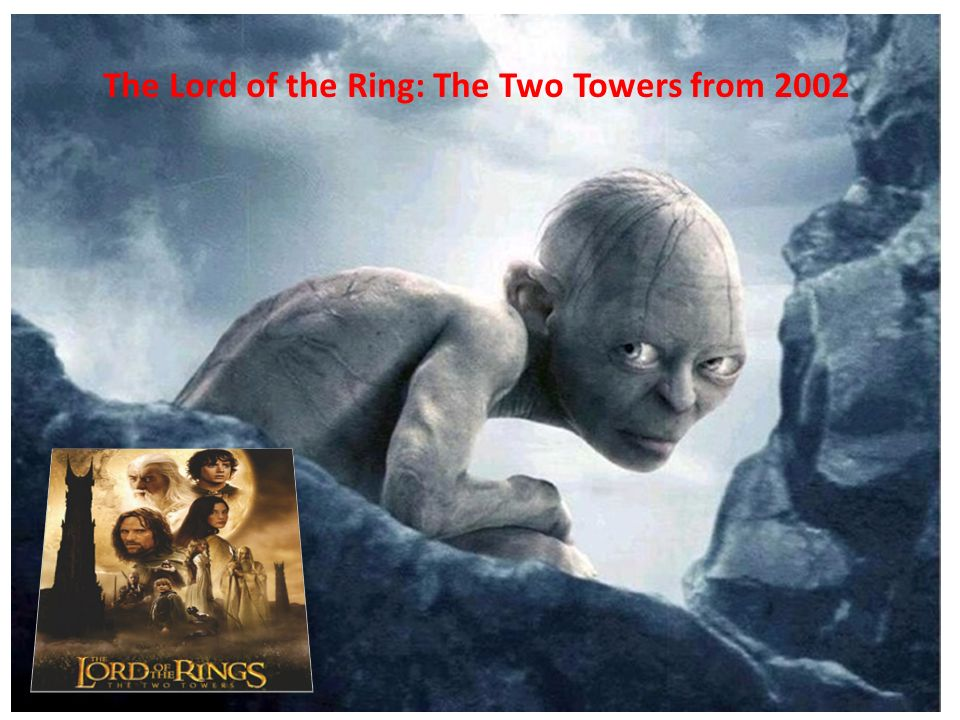 The Lord of the Ring: The Two Towers from 2002