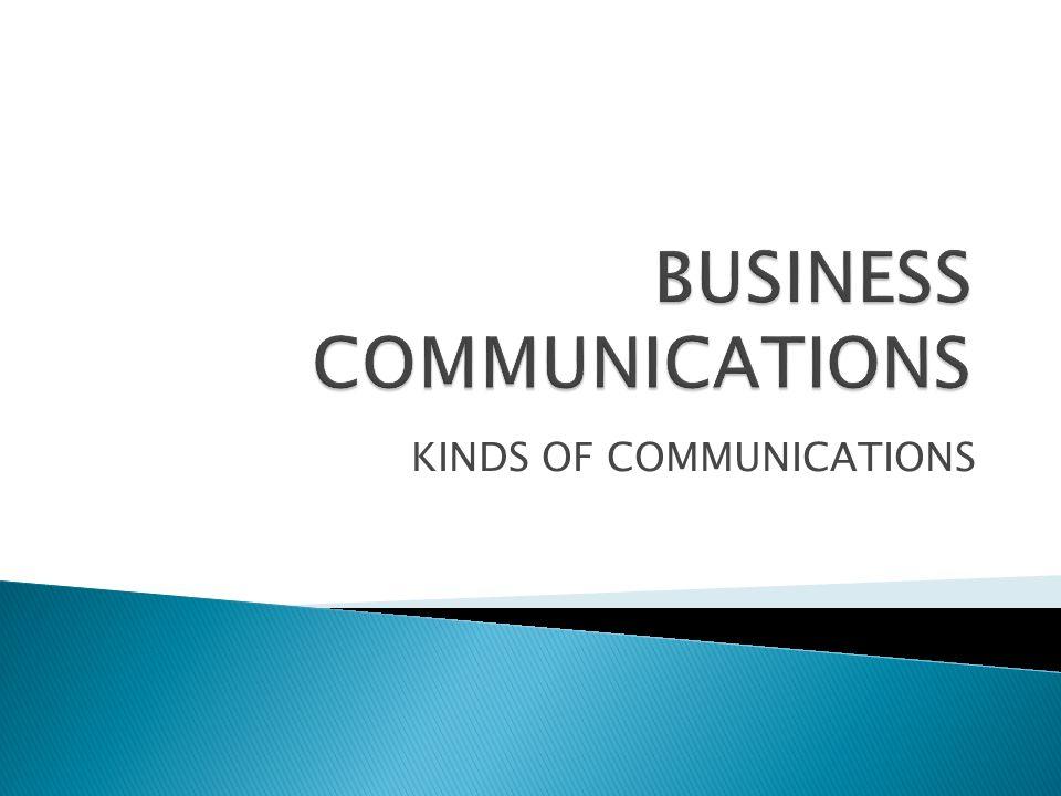 KINDS OF COMMUNICATIONS