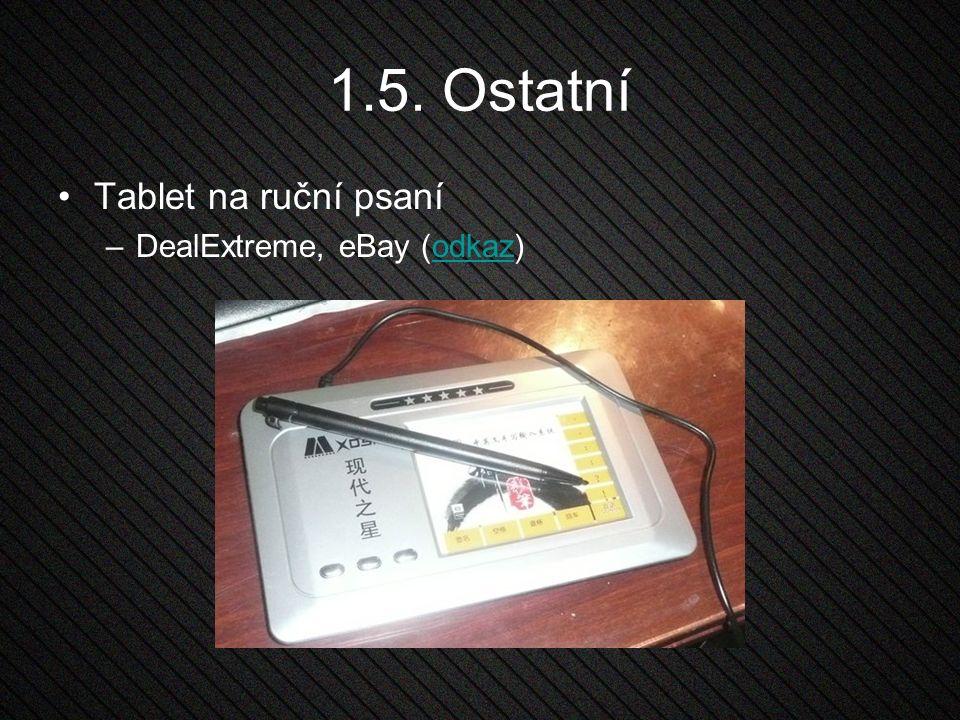 1.5. Ostatní Tablet na ruční psaní –DealExtreme, eBay (odkaz)odkaz