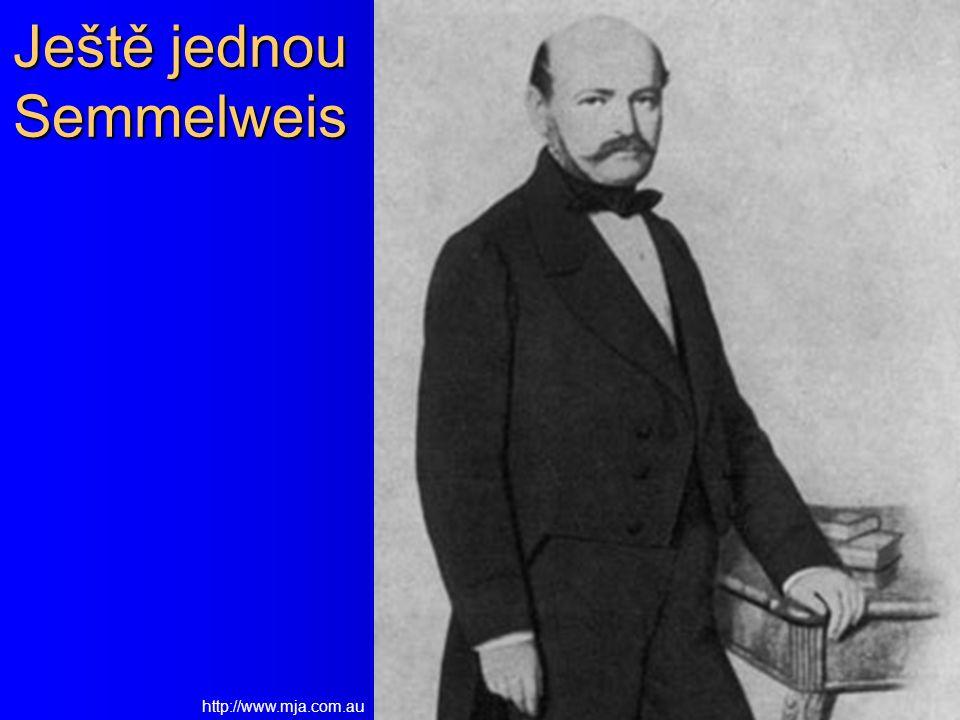 Ještě jednou Semmelweis http://www.mja.com.au