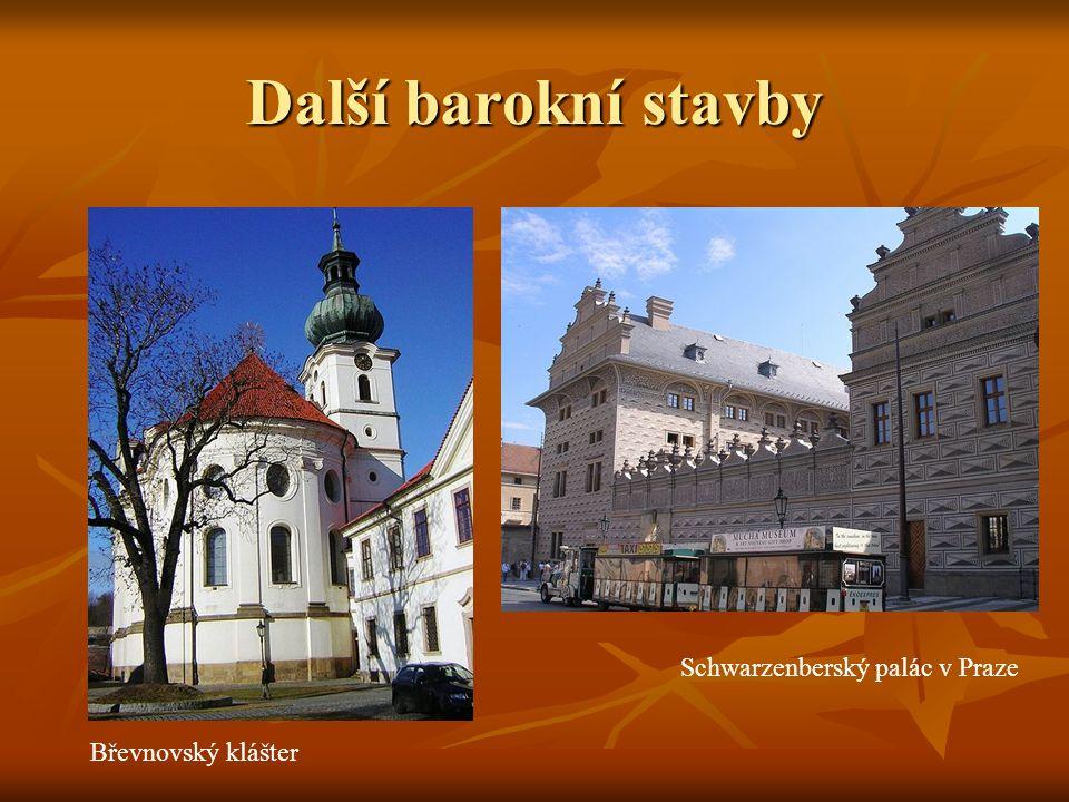 Další barokní stavby Schwarzenberský palác v Praze Břevnovský klášter