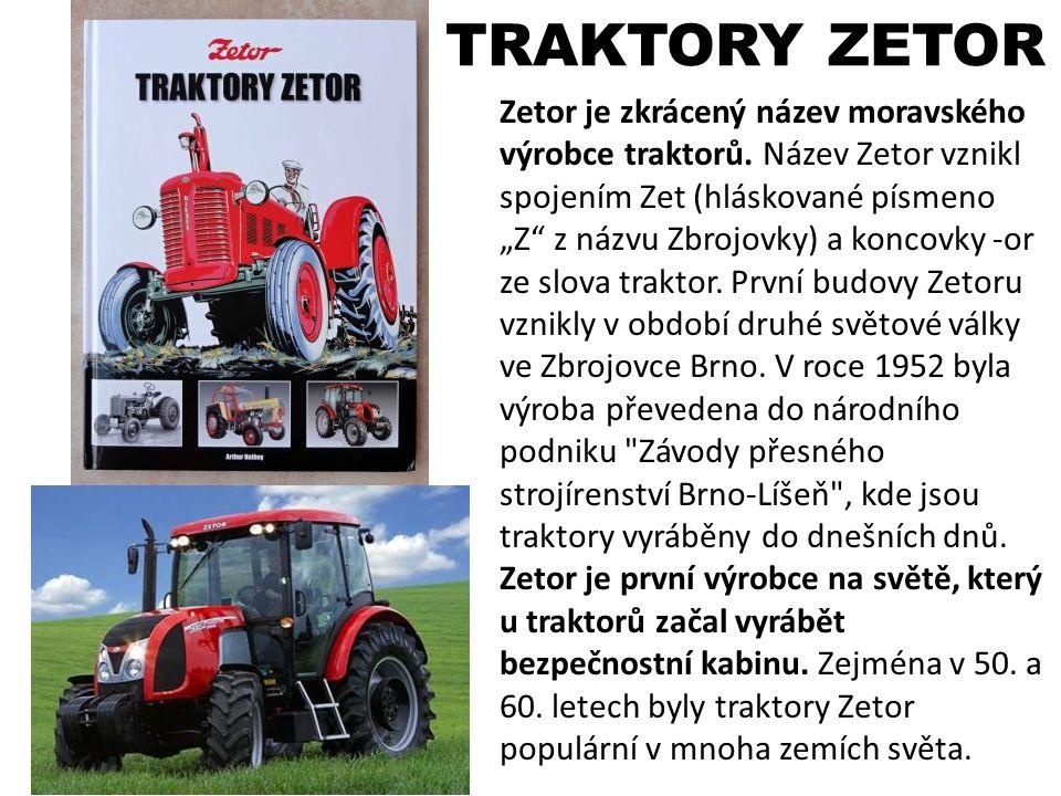 """Zetor je zkrácený název moravského výrobce traktorů. Název Zetor vznikl spojením Zet (hláskované písmeno """"Z"""" z názvu Zbrojovky) a koncovky -or ze slov"""