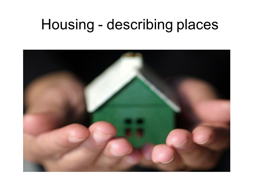 Explain the expressions Resort Coast Modern facilities Cottage Outskirts Forest Harbour Single-storey house / multi- storey uilding Bedsit River bank Bungalow Penthouse Residential area Suburbs Bay Valley Terraces house Attic conversion Conservatory Larder