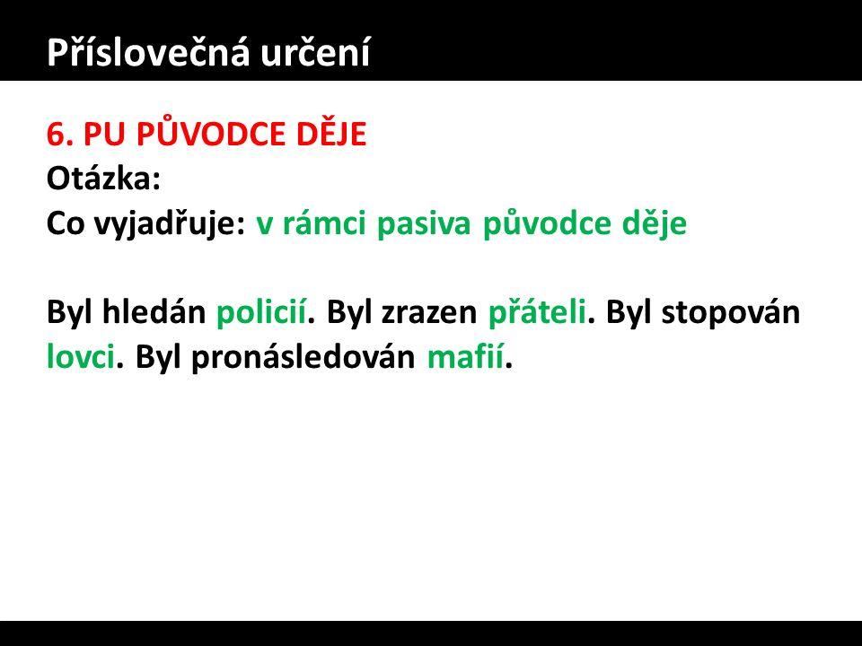 Příslovečná určení 6.