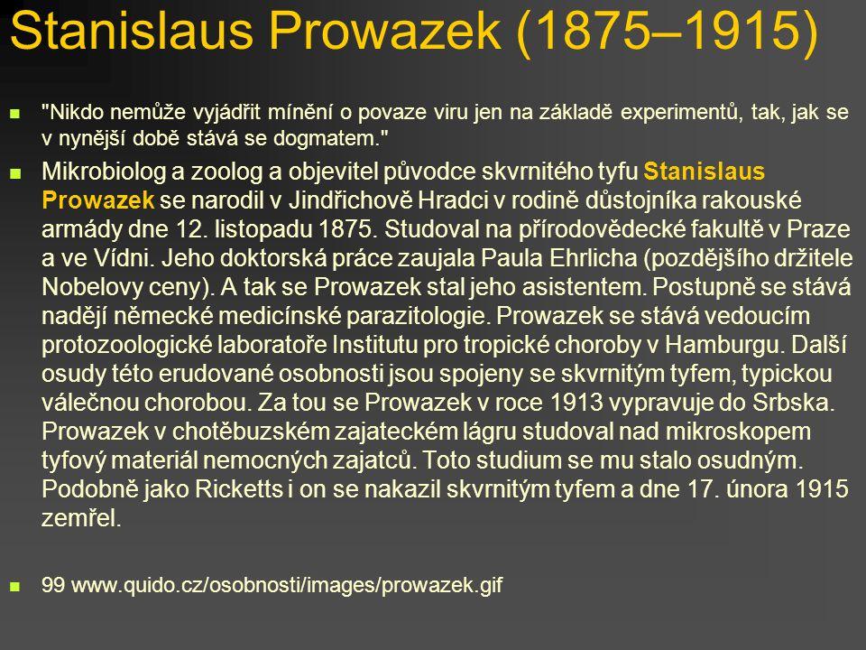 Stanislaus Prowazek (1875–1915)