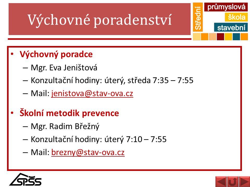 Výchovné poradenství Výchovný poradce – Mgr. Eva Jeništová – Konzultační hodiny: úterý, středa 7:35 – 7:55 – Mail: jenistova@stav-ova.czjenistova@stav