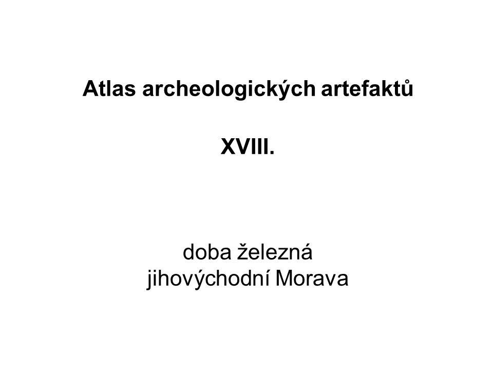Atlas archeologických artefaktů XVIII. doba železná jihovýchodní Morava