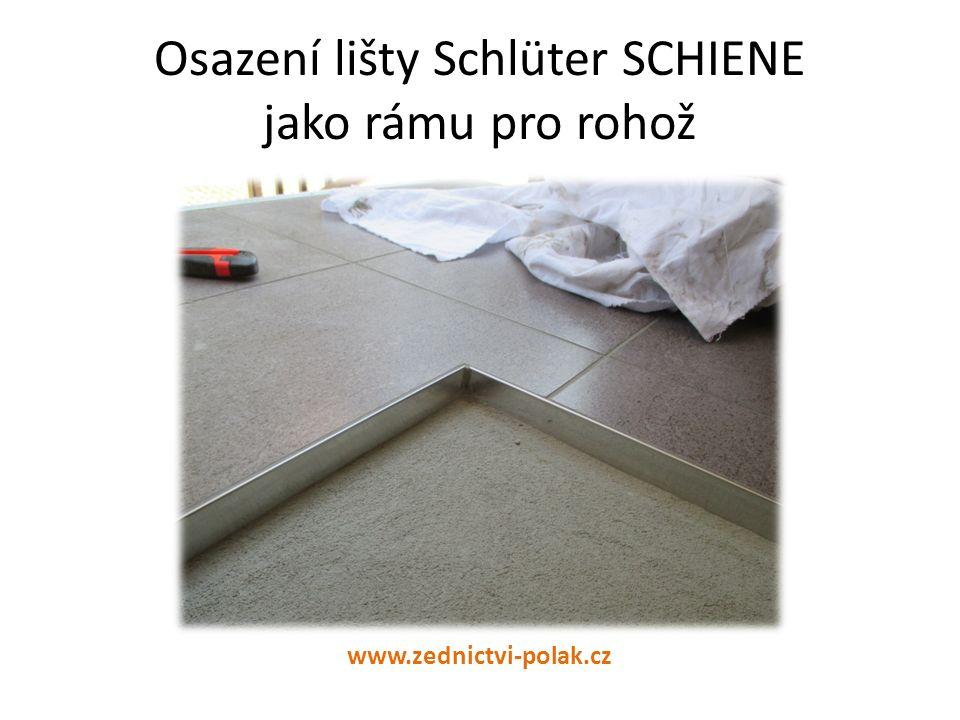 Osazení lišty Schlüter SCHIENE jako rámu pro rohož