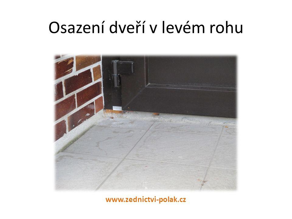 Osazení dveří v pravém rohu