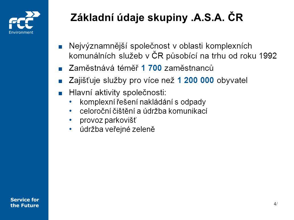 4/4/ ■ Nejvýznamnější společnost v oblasti komplexních komunálních služeb v ČR působící na trhu od roku 1992 ■ Zaměstnává téměř 1 700 zaměstnanců ■ Za