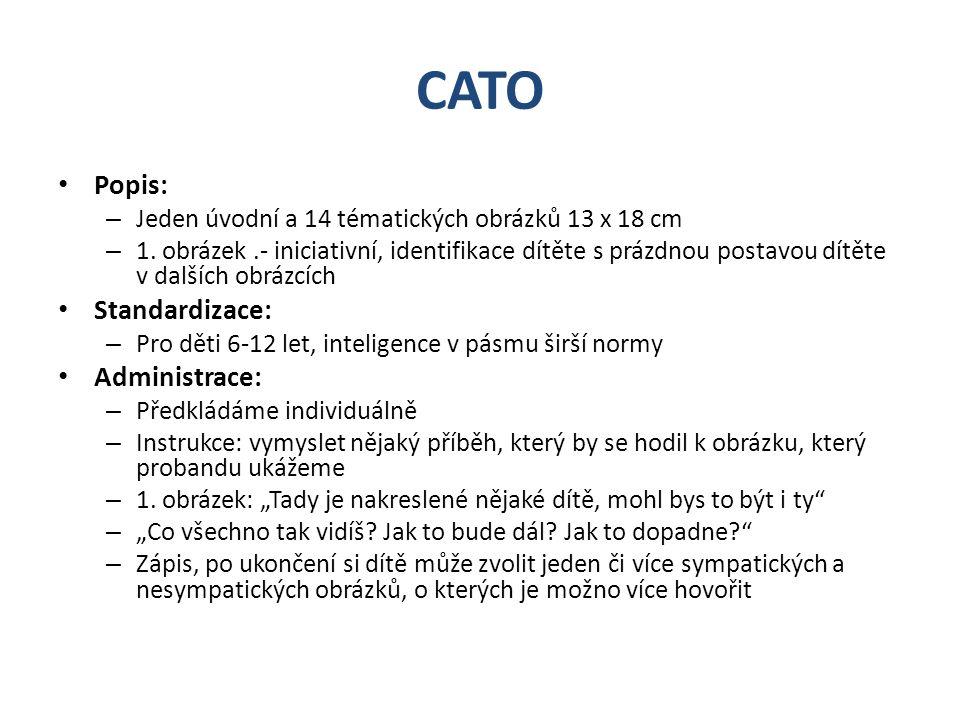 CATO Popis: – Jeden úvodní a 14 tématických obrázků 13 x 18 cm – 1. obrázek.- iniciativní, identifikace dítěte s prázdnou postavou dítěte v dalších ob