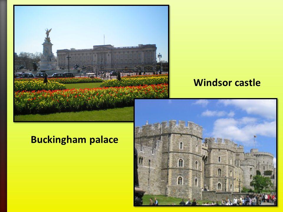 Buckingham palace Windsor castle