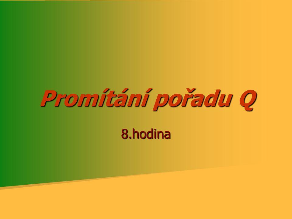 Promítání pořadu Q 8.hodina